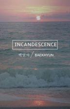 incandescence   baekhyun by softbyun