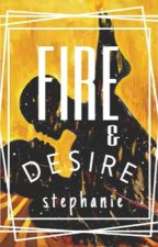 Fire and Desire || ziam au by -zeadpool