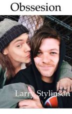 Obssesion Larry Stylinson  by Antiahoran