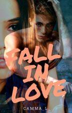 Fall in Love #wattys2017 by Camma_L