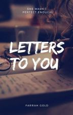 Letters To You by glitter_xox