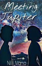 Meeting Jupiter  by Nillili_Mama