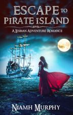 Escape to Pirate Island - Lesbian Story by AuthorNiamh