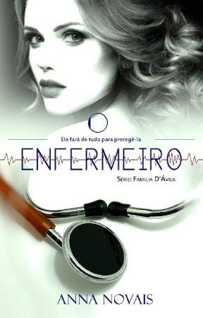 O Enfermeiro [CONCLUÍDO] by Annanovais128