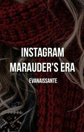 Instagram : Marauders Era by Evanaissante