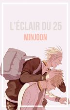 L'éclair du 25 ¦¦ minjoon by Mainaida