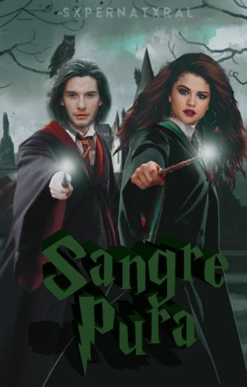 Sangre Pura [Sirius Black]#WOWAWARDS2K17 #RaekenAwards #CarrotAwards2017