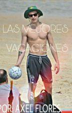 LAS MEJORES VACACIONES.  by AxelHorn