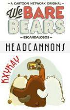 Escandalosos Headcannons by KxyKay