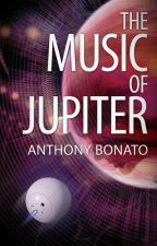 The Music of Jupiter by abonato