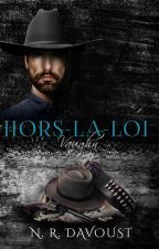 Hors-la-loi  (en projet d'édition) by NadegeNrd