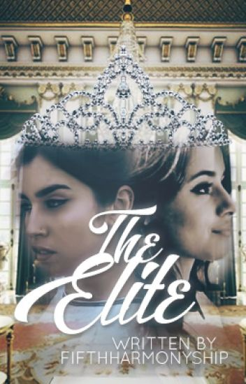 The Elite (Camren)