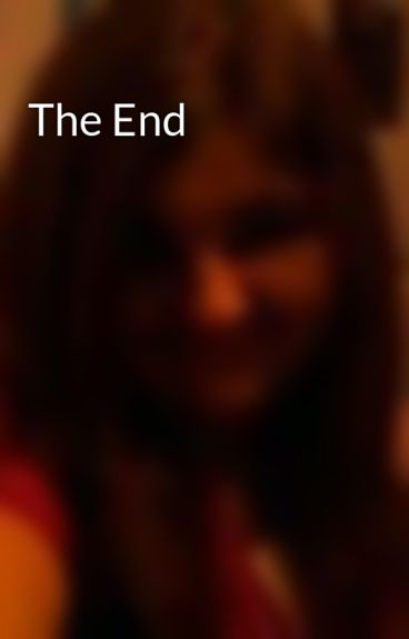 The End by salina199562