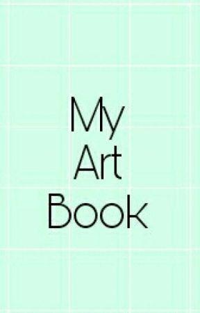 My Art Book by xxrainyxdaysxx