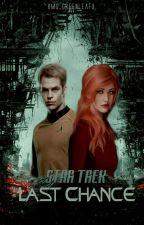 Star Trek Last Chance  by xMs_Greenleafx