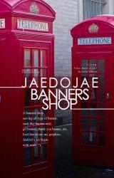 JAEDOJAE : Banner & Header Shop [OPEN] by stellardustr