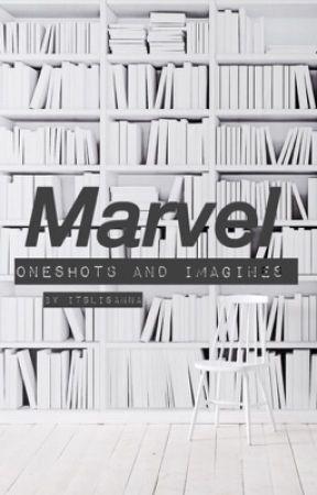 Marvel Oneshots & Imagines by ItsLisAnna