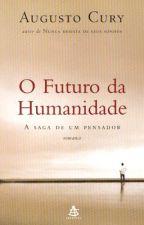 O Futuro da Humanidade by Kroline21