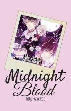 「反応」+  Midnight blood || 💮 Scenarios and Headcanons. by http-wxcked