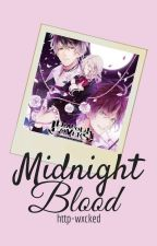 Midnight blood↪Diabolik Lovers ||💮 Imagine And Scenarios. by --bxngtangirl--