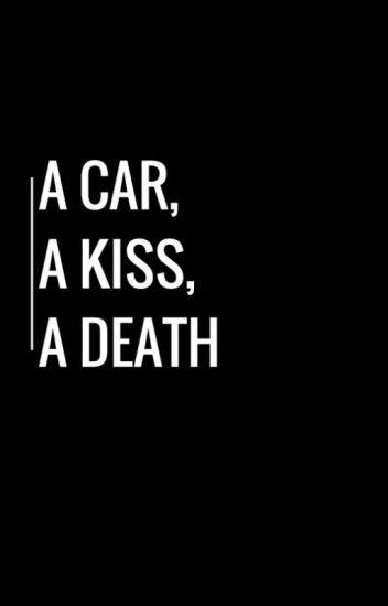 a car, a kiss, a death - [Lafayette x Reader]