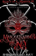 Masquerading the Key (A Key Keepers novel) by ShinomiyaDR