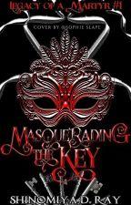 Masquerading the Key by ShinomiyaDR