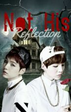 Not His Reflection | m.y.g by armycollaborate