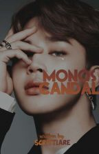 MONO SCANDAL [모노 스캔들] by scrittlare