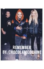 Remember || Chris Brown & Beyoncé  by ChocolateCocaine