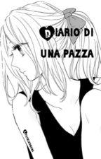 Diario di una pazza by Stilyeleonora