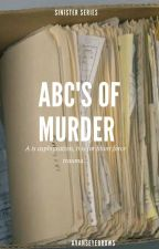 ABC's of Murder//ZM by avanseyebrows