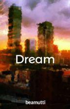 Dream by beamutti