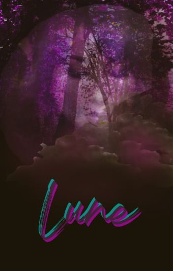 Book 2: Lune (Twilight Saga: New Moon) - Night Walker - Wattpad