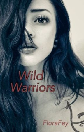 Wild Warriors: A Shadowhunters Fanfic by FloraFey