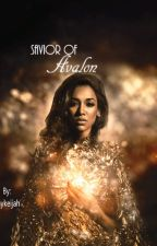 Savior of Avalon by Shykeijah