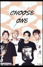 CHOOSE ONE (MONSTA X) WONHO/JOOHEON/MINHYUK/I.M by happygreenhope