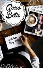 Accio Beta - Beta requests by DrarryCentral