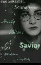 Harry Potters Savior  by Crazy_Deadly