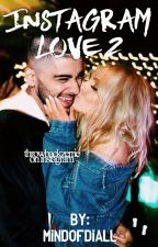 Instagram Love 2 |Zerrie| by mindofdiall
