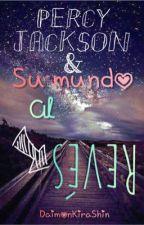 Percy Jackson y Su Mundo Al Revés by Ravens_Shadows