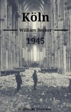 Köln: 1945 by TheWilliamBecker