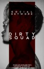 dirty squad © » Instagram  by dimplebutera