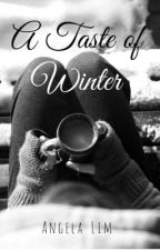 A Taste of Winter by --tempestuous