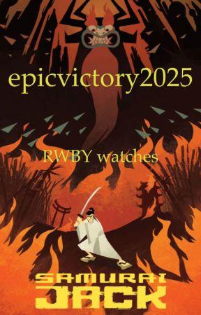epicvictory2025's RWBY watches Samurai Jack - Episode I