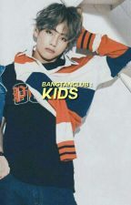 kids .taehyung by BANGTANCLUB