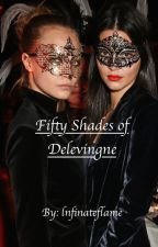 """Fifty Shades of Delevingne"" Cara Delevingne and Kendall Jenner love story by lnfinateflame"