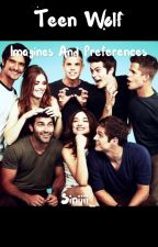 Teen wolf imagines and preferences (German) by Siniiii_