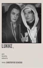 LUKKE [1] ;C. SCHISTAD by fleekygrier