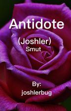 Antidote (Joshler smut) by joshlerbug